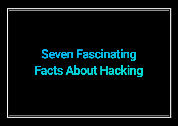Hacking Facts