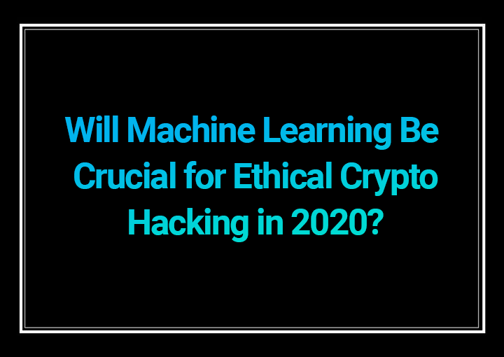 Ethical Crypto Hacking 2020